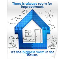 There Is Always Room For Improvement Poster