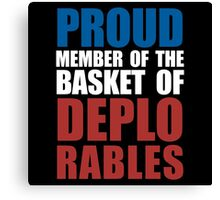 Proud Member of The Deplorables Canvas Print