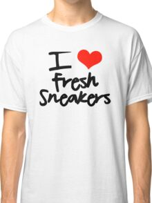 I Love Fresh Sneakers - Black Classic T-Shirt
