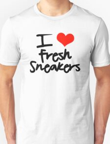 I Love Fresh Sneakers - Black Unisex T-Shirt