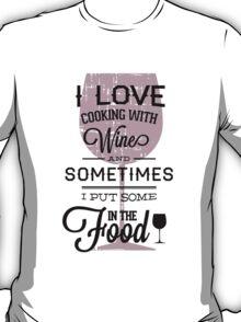 Humor text Design T-Shirt