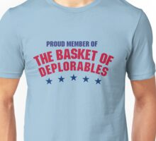 Proud Member of The Basket of Deplorables Unisex T-Shirt