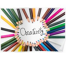 Colouring pencils in circle arrangement with message Creativity Poster