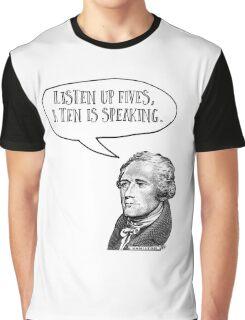 Alexander Hamilton Listen Up Fives Graphic T-Shirt