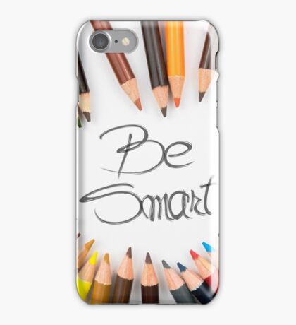 Be Smart iPhone Case/Skin