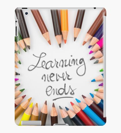 Learning Never Ends iPad Case/Skin