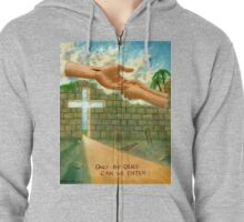 Only by Grace can We Enter Zipped Hoodie
