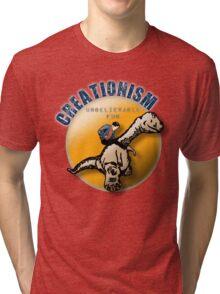 Creationism - unbelievable fun Tri-blend T-Shirt
