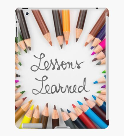 Lessons Learned iPad Case/Skin