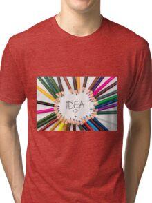 IDEA ? Tri-blend T-Shirt