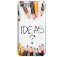 IDEAS ? iPhone Case/Skin