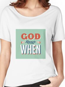God Knows Women's Relaxed Fit T-Shirt