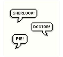 Sherlock Doctor Pie Art Print