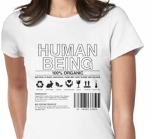 Human Being Care Label Womens Fitted T-Shirt