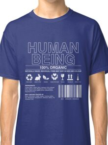 Human Being Care Label Classic T-Shirt