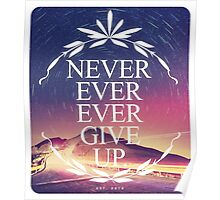 Never Ever Ever Give Up Poster