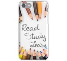 Read, Study, Learn iPhone Case/Skin
