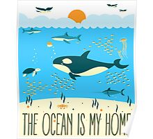 The Ocean Is My Home Poster