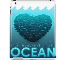 I Am Happiest In The Ocean iPad Case/Skin