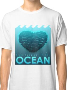 I Am Happiest In The Ocean Classic T-Shirt