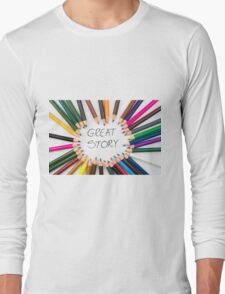 GREAT STORY Long Sleeve T-Shirt