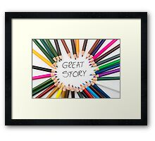 GREAT STORY Framed Print