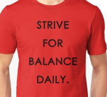 Strive for Balance Daily Unisex T-Shirt