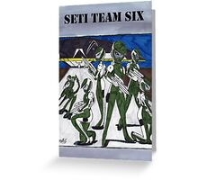 Seti Team Six Greeting Card