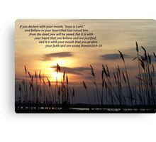 Romans 10:9-10 Canvas Print