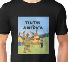 tintin in america Unisex T-Shirt