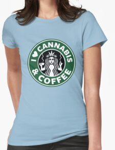 Cannabis Coffee Womens Fitted T-Shirt