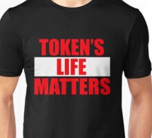 Token's Life Matters - Red Edition  Unisex T-Shirt