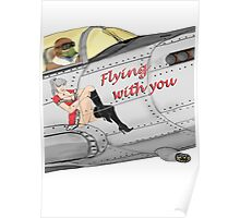 Aircraft nose art FlyN with U Poster