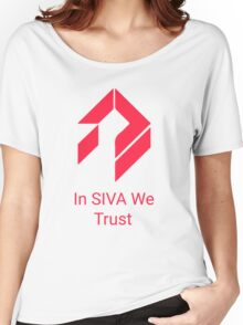 Destiny - In SIVA We Trust Women's Relaxed Fit T-Shirt