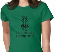 advanced practice registered nurse Womens Fitted T-Shirt
