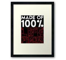 Made of 100% Life Fiber - White Framed Print