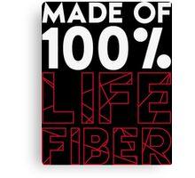 Made of 100% Life Fiber - White Canvas Print