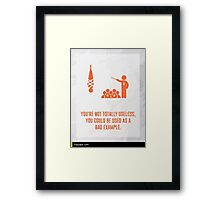 Not Useless You Are Framed Print