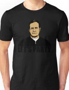 Bill Belichick - Let's Party Unisex T-Shirt