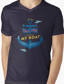 Let me tell you about my boat Mens V-Neck T-Shirt