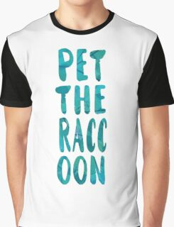 Pet the Raccoon [Blue]  Graphic T-Shirt