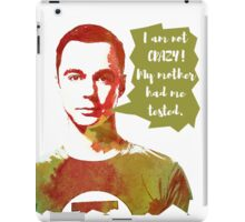 Sheldon Cooper funny quote  iPad Case/Skin