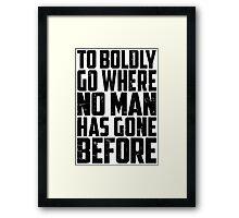 Star Trek - To Boldly Go! Framed Print