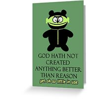 Prophet: God created Reason Greeting Card