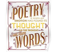 Poetry I When Thought Finds Its Words Poster