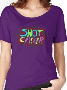 Shot Caller Women's Relaxed Fit T-Shirt