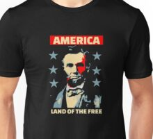 America - Land of The Free - Patriotic T Shirt - Abe Lincoln Unisex T-Shirt