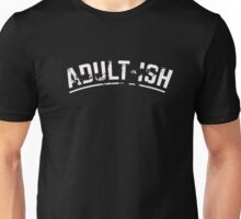 Adult-Ish Funny Vintage Style Adult T-Shirt Unisex T-Shirt
