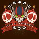 Dean of Demolition. by J.C. Maziu
