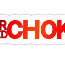 REAR NAKED CHOKE 2 Sticker